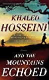 And the Mountains Echoed [Paperback]