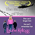 The Memory of You Audiobook by Laurie Kellogg Narrated by Kevin Giffin