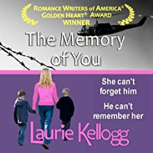 The Memory of You (       UNABRIDGED) by Laurie Kellogg Narrated by Kevin Giffin