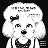 img - for Little Dog, Big Bark. Big Dog, Little Bark. by Mifflin Lowe (2016-04-22) book / textbook / text book