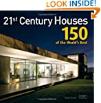 21st Century Houses: 150 of the World...