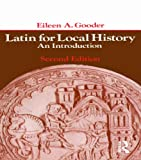 img - for Latin for Local History: An Introduction (A Longman paperback) book / textbook / text book