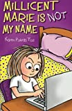 Millicent Marie Is Not My Name by Toz, Karen Pokras (2012) Paperback
