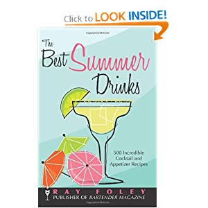 The Best Summer Drinks -  Ray Foley