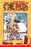 One Piece, Vol. 8: I Won't Die (1421500752) by Oda, Eiichiro
