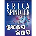 Copycat (       UNABRIDGED) by Erica Spindler Narrated by Miriam Scott