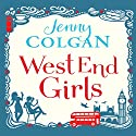 West End Girls Audiobook by Jenny Colgan Narrated by Lucy Price-Lewis