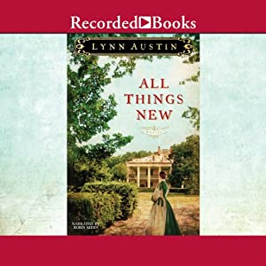 All Things New | [Lynn Austin]