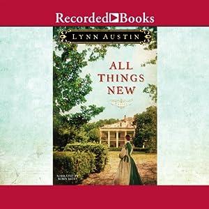 All Things New   [Lynn Austin]