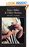 Daisy Miller: And Other Stories (Wordsworth Classics)