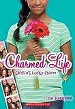 Charmed Life #1: Caitlin's Lucky Charm