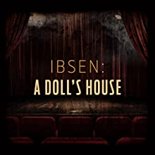 Ibsen: A Doll's House Other by Henrik Ibsen, Laura Carmichael, Edward Harrison, Christopher Dane, Sarah Whitehouse, Harry Myers, Jessica Dennis