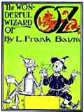 Image of The Wonderful Wizard of Oz (Illustrated by William Wallace Denslow)