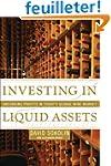 Investing in Liquid Assets: Uncorking...