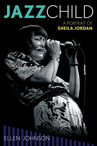 Jazz Child: A Portrait of Sheila Jordan (Studies in Jazz)