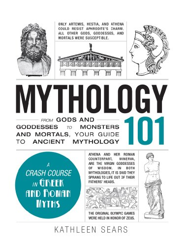 mythology-101-from-gods-and-goddesses-to-monsters-and-mortals-your-guide-to-ancient-mythology-adams-