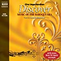 Discover: Music of the Baroque Era (       UNABRIDGED) by Clive Unger-Hamilton Narrated by Sebastian Comberti