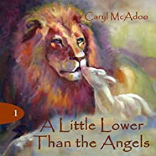 A Little Lower Than the Angels: The Generations, Book 1 (       UNABRIDGED) by Caryl McAdoo Narrated by Joseph Narducci