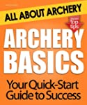 Archery Basics: All About Archery