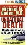 Unnatural Death: Confessions of a Medical Examiner