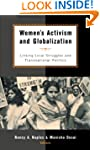 Women's Activism and Globalization: L...