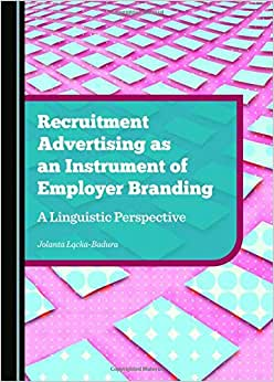 Recruitment Advertising As An Instrument Of Employer Branding: A Linguistic Perspective