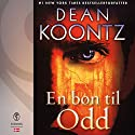 En bøn til Odd Audiobook by Dean Koontz Narrated by Thomas Gulstad