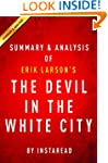 The Devil in the White City: by Erik...