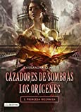 Cazadores de Sombras. Los orígenes 3. Princesa mecánica