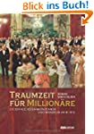 Traumzeit f�r Million�re: Die 929 rei...