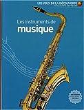 echange, troc Neil Ardley, Collectif - Les instruments de musique
