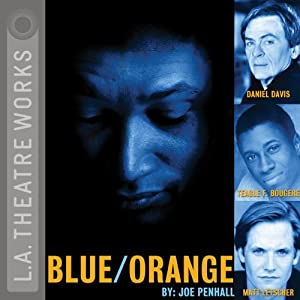 Blue/Orange (Dramatized) | [Joe Penhall]