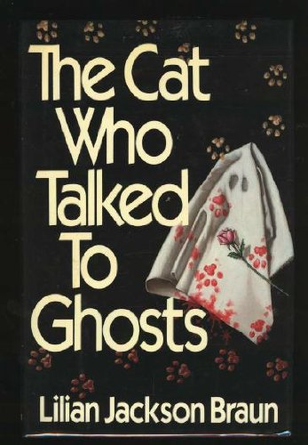 The Cat Who Talked to Ghosts
