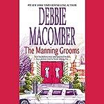 The Manning Grooms | Debbie Macomber