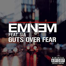 Guts-Over-Fear-feat-Explicit