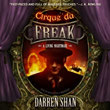 Cirque du Freak: A Living Nightmare: The Saga of Darren Shan, Book 1 (       UNABRIDGED) by Darren Shan Narrated by Ralph Lister
