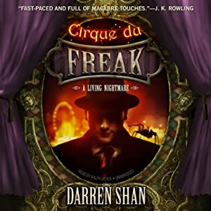 Cirque du Freak: A Living Nightmare: The Saga of Darren Shan, Book 1 | [Darren Shan]