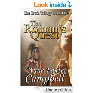 http://www.amazon.com/Romans-Quest-Truth-Trilogy-ebook/dp/B00G5FESDY/ref=sr_1_1?ie=UTF8&qid=1392318682&sr=8-1&keywords=anne+baxter+campbell