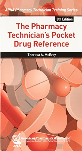The Pharmacy Technician's Pocket Drug Reference (Apha Pharmacy Technician Training)