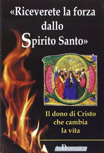 Riceverete la forza dello spirito santo, Buch