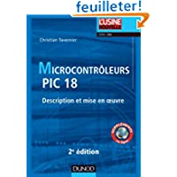 Microcontrôleurs PIC 18 - 2e ed. - Description et mise en oeuvre