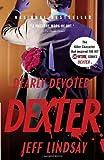 Dearly Devoted Dexter: Dexter Morgan (2)