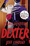 Dearly Devoted Dexter (1400095921) by Lindsay, Jeff