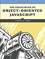 The Principles of Object-Oriented JavaScript Front Cover