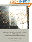 Managing Organizations and People: Ca...