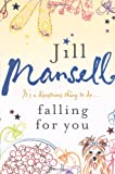 Falling for You Jill Mansell