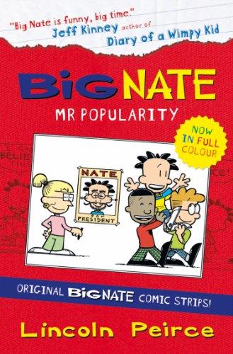 Lincoln Peirce - Big Nate Compilation 4: Mr Popularity