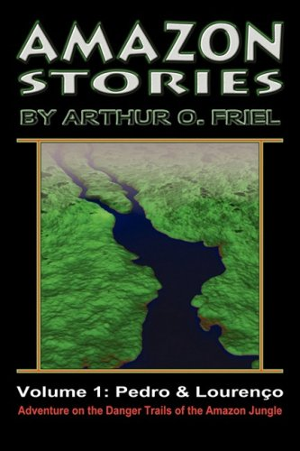 Amazon Stories: Vol. 1: Pedro & Loureno