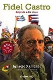 img - for Fidel Castro: Biografia a dos voces (Best Seller (Debolsillo)) (Spanish Edition) book / textbook / text book