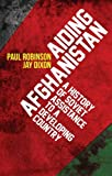 img - for Aiding Afghanistan: A History of Soviet Assistance to a Developing Country book / textbook / text book